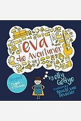 Eva the Adventurer. Eva die Avonturier: Bilingual Book: English + Afrikaans (Afrikaans Edition) Paperback