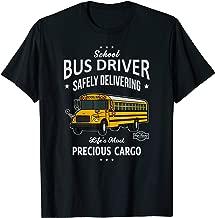 School Bus Driver Shirt - Delivering Precious Cargo T-Shirts