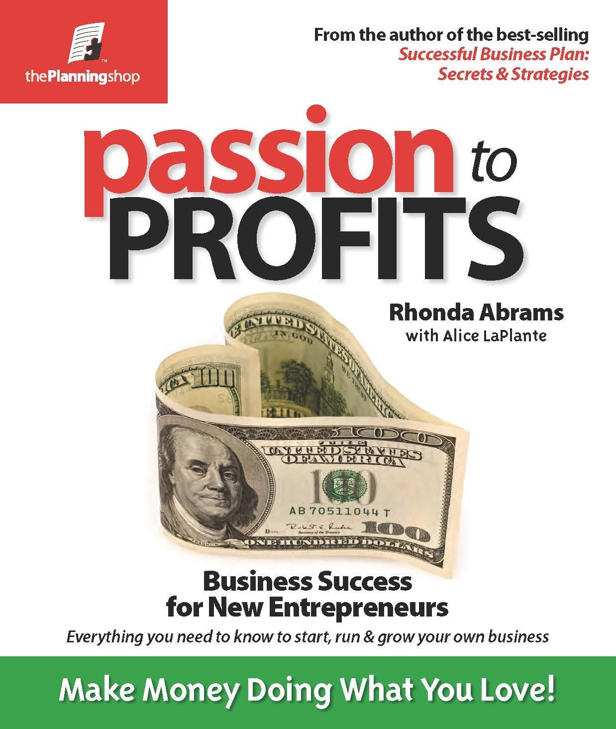 Passion to Profits: Business Success for New Entrepreneurs