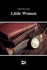 Little Women by Louisa May Alcott Kindle Edition