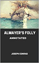 Almayer's Folly Annotated (English Edition)