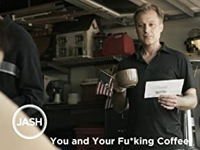 You and Your Fu*king Coffee