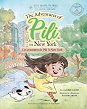Les Aventures de Pili À New York . Dual Language Books for Children. Bilingual English - French. Français . Anglais (Frenc...