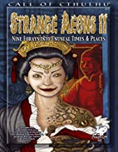 Strange Aeons II: Nine Adventures in Unusual Times & Places (Call of Cthulhu Roleplaying)