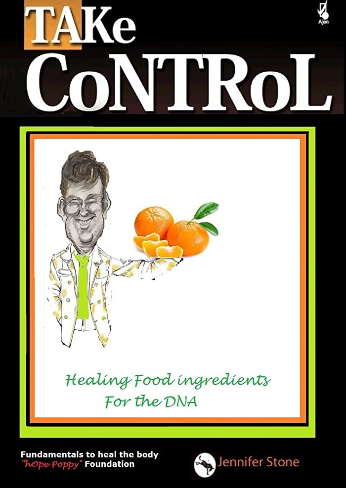 Healing food ingredients for the DNA (hOpe Poppy- TAKe CoNTRoL Book 3) (English Edition)