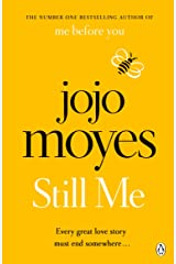 Still Me: Discover the love story that captured 21 million hearts Kindle Edition