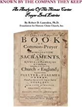 Known By the Company they Keep: An Analysis of the Thomas Carter Prayer Book Entries
