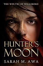 Hunter's Moon (The Wolves of Wellsboro)