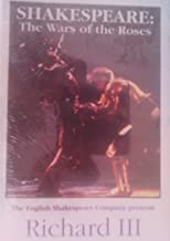 Richard III Shakespeare: The Wars of the Roses (Three VHS Tapes)