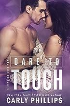 Dare to Touch (Dare to Love Book 3)