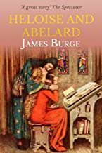 Heloise And Abelard: A Medieval Love Story