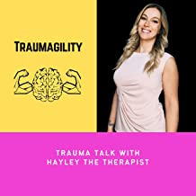 Traumagility