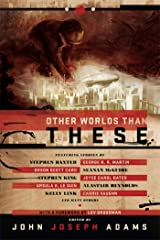 Other Worlds Than These Kindle Edition
