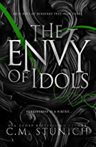 Cover image of The Envy of Idols by C.M. Stunich