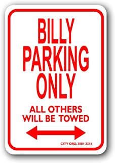 Fhdang Decor Billy Metal Parking Sign,Personalized Parking Sign for Kids Room,Street Signs Man Cave Car Decals,Childrens Room,Office Parking,8x12 Inches