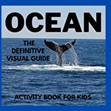 Ocean: The Definitive Visual Guide: Activity Book for Kids: Positive, educational and fun - a great gift for any girl and ...