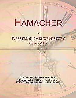 Hamacher: Webster's Timeline History, 1804 - 2007