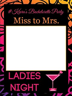 Custom Ladies Night Martini Glass Bachelorette Photo Booth Frame - Size 36x24, 48x36; Personalized Miss to Mrs Hashtags Bachelorette Party Photo Frame; Handmade DIY Party Supply Photo Booth Props
