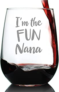 Fun Nana - Cute Funny Stemless Wine Glass, Large 17 oz, Etched Sayings, Gift Box