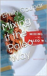 Mixing it the Paleo Way