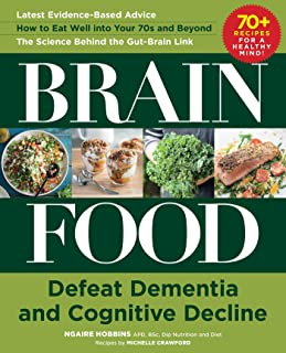 Brain Food: Defeat Dementia and Cognitive Decline