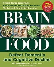 Brain Food: Defeat Dementia and Cognitive Decline