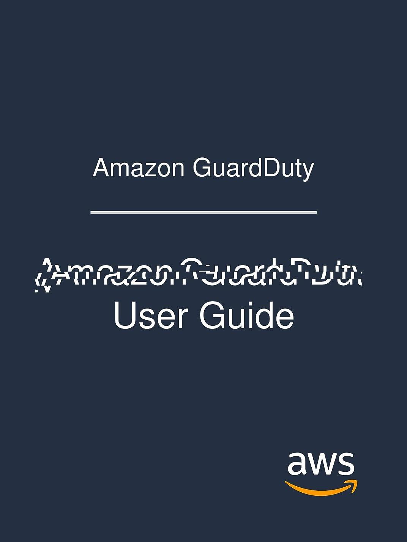 小包気づくなるカテゴリーAmazon GuardDuty: Amazon Guard Duty User Guide (English Edition)