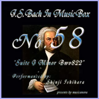 Bach In Musical Box 58 / Suite G Minor Bwv822.