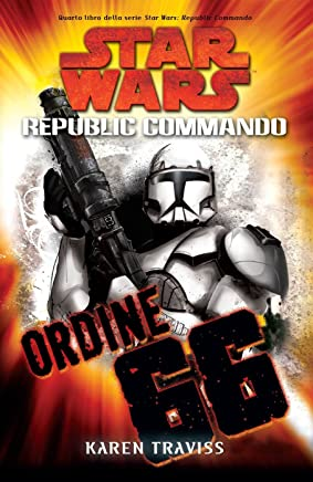 Star Wars Republic Commando - Ordine 66