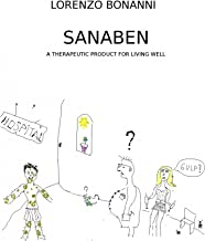 Sanaben – A therapeutic product for living well (English Edition)