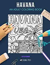 HAVANA: AN ADULT COLORING BOOK: A Havana Coloring Book For Adults