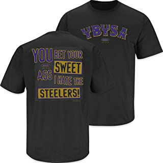 Baltimore Football Fans. YBYSA. I Hate The Steelers Black T-Shirt (Sm-5X)