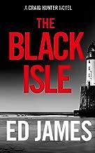 The Black Isle (Craig Hunter Police Thrillers Book 3) (English Edition)