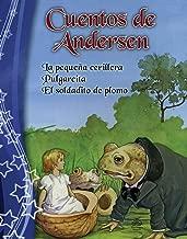 Cuentos de Andersen/ Andersen tales: La pequeña cerillera & Pulgarcita & El Soldado de Plomo/ The Little Match Girl & Thumbelina & The Tin Soldier (Spanish Edition)
