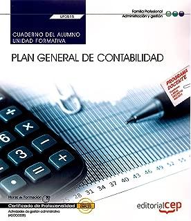 Cuaderno del alumno. Plan General de Contabilidad (UF0515). Certificados de profesionalidad. Actividades de gesti�n administrativa (ADGD0308)