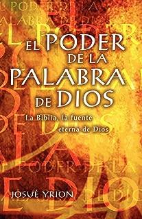 El Poder De La Palabra De Dios La Biblia, La Fuente Eterna De Dios