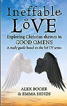 Ineffable Love: Exploring God's purposes in TV's Good Omens