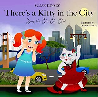 There's a Kitty in the City-Doing the Cha Cha Cha!: Preschool Read-Along Book 3