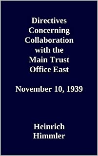 Directives Concerning Collaboration with the Main Trust Office East. November 10, 1939