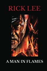 A Man in Flames (mick fletcher thrillers Book 1) Kindle Edition