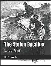 The Stolen Bacillus: Large Print