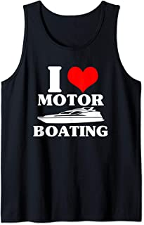Boater I Love Motor Boating Funny Boating Tank Top