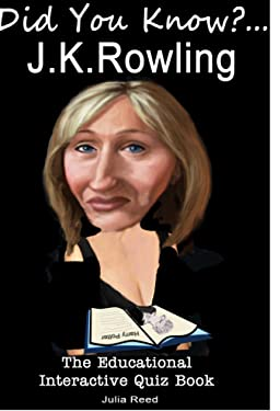"J.K. Rowling: Did You Know? The Children's Educational Quiz Book (The ""Did You Know?"" Series 2)"