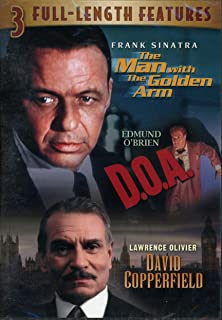 3 Full Length Features: The Man with the Golden Arm/D.O.A./David Copperfield