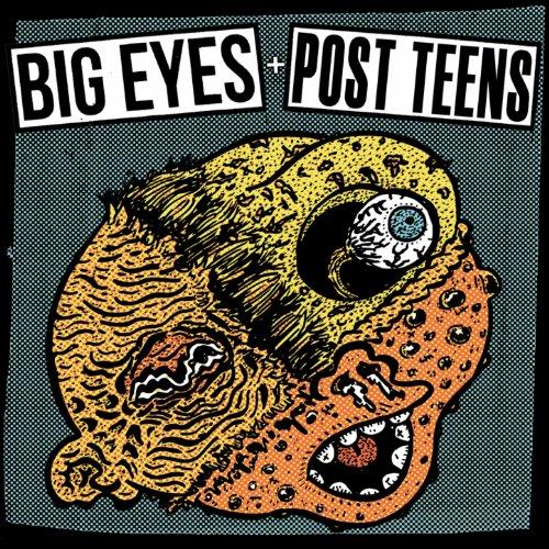 Post Teens / Big Eyes
