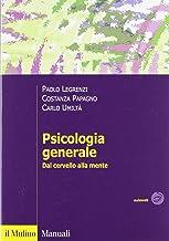 Permalink to Psicologia generale. Dal cervello alla mente PDF