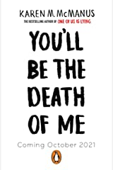 You'll Be the Death of Me Kindle Edition