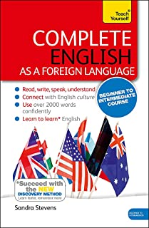 Complete English as a Foreign Language Beginner to Intermediate Course: (Book and audio support) Learn to read, write, speak and understand a new language with Teach Yourself