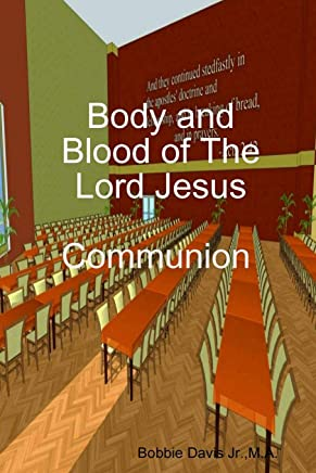 Body and Blood of The Lord Jesus