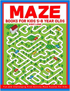 Maze Books For Kids 5-8 Year Olds: Fun and Challenging First Activity Maze Puzzles For Kids (Maze Books For Kids Workbooks)